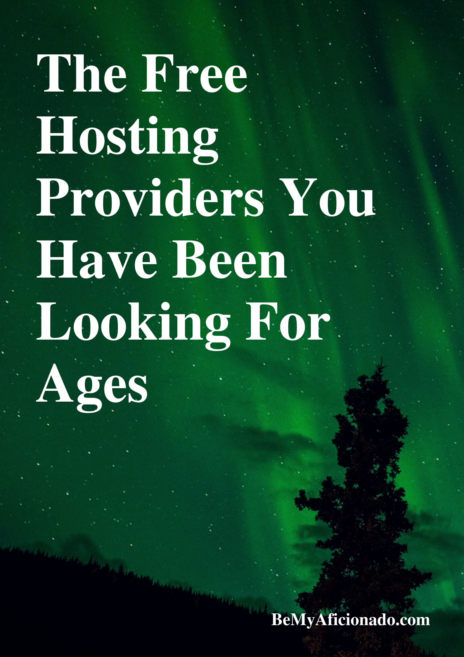 The Free Hosting Providers You have been looking for Ages Cover