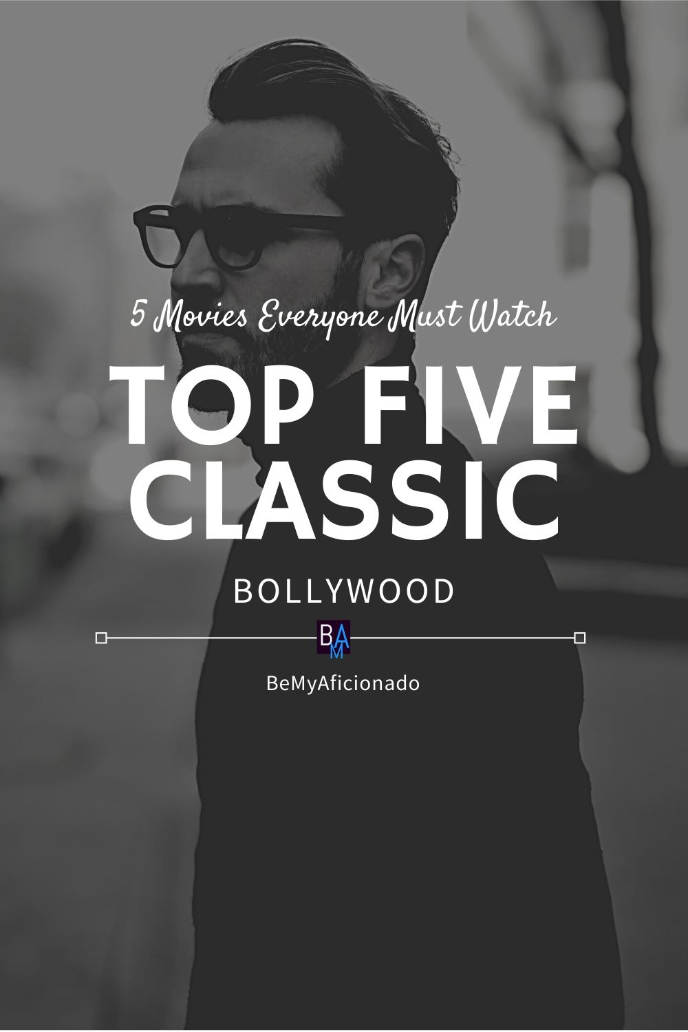 5 Movies Everyone Must Watch