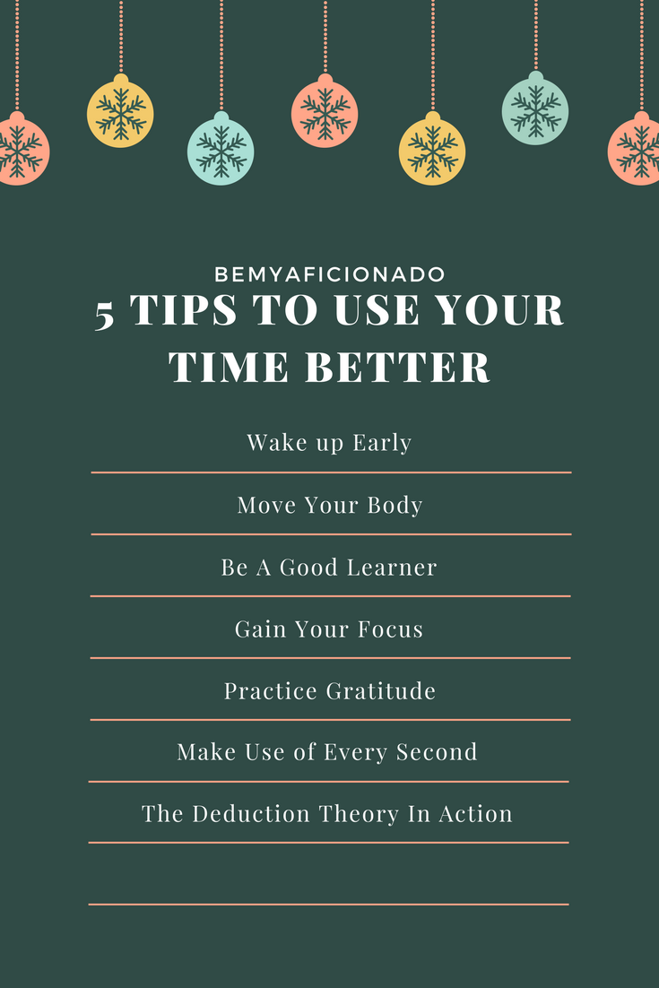 5 Tips to Manage Your Time Better