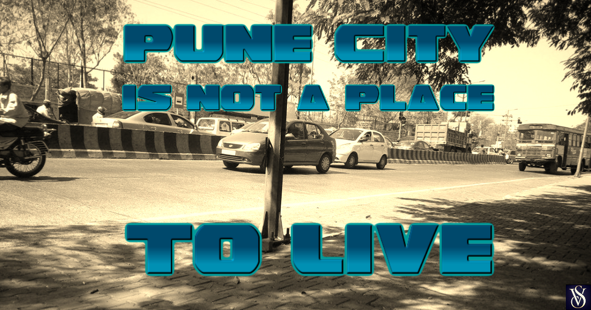 Why pune city is not a good place to live for Good place to live