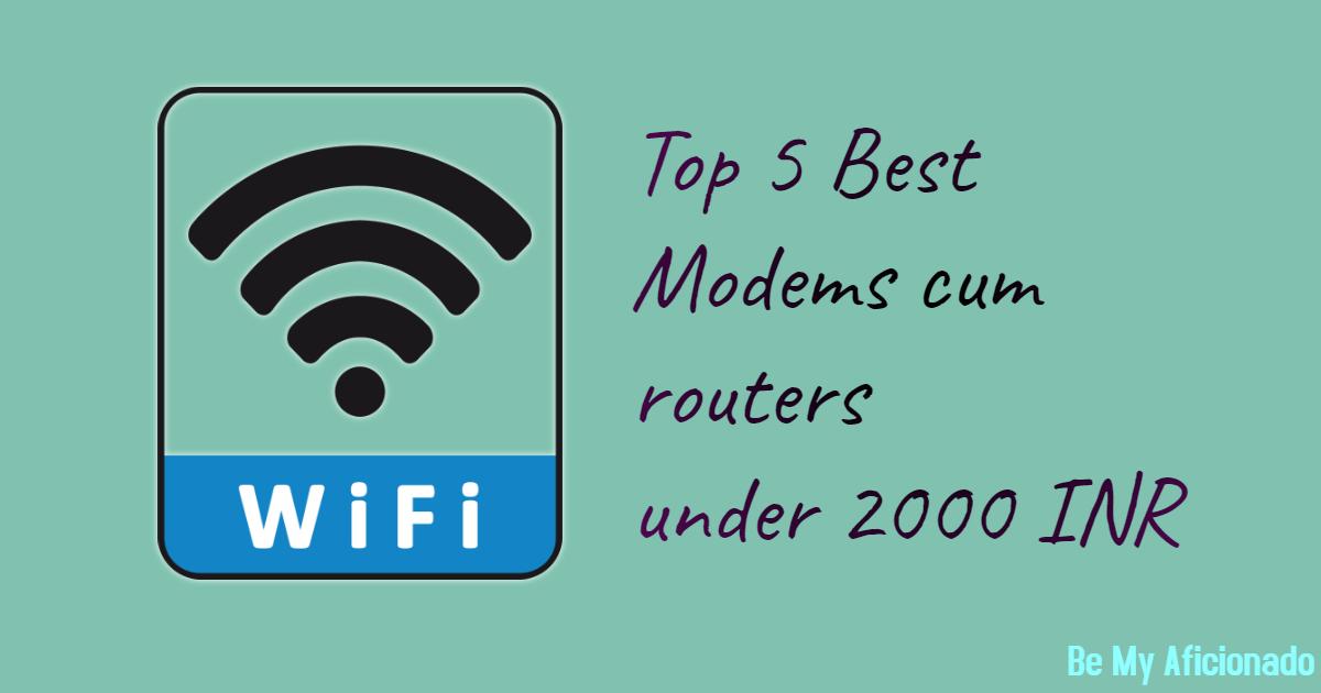 Modems cum Wireless router