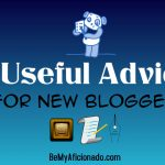 5 useful advice for new age bloggers