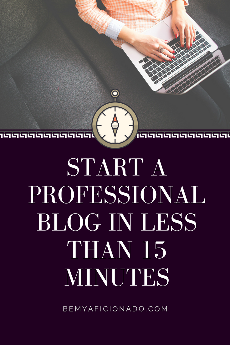 Start a Blog in less than 15 minutes