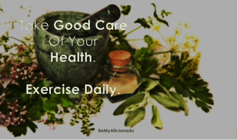 Take good Care Of Your Health