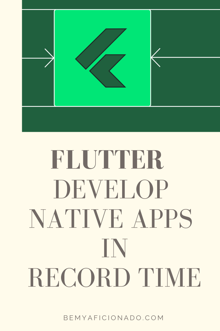 Flutter: Build Native Apps In Record Time