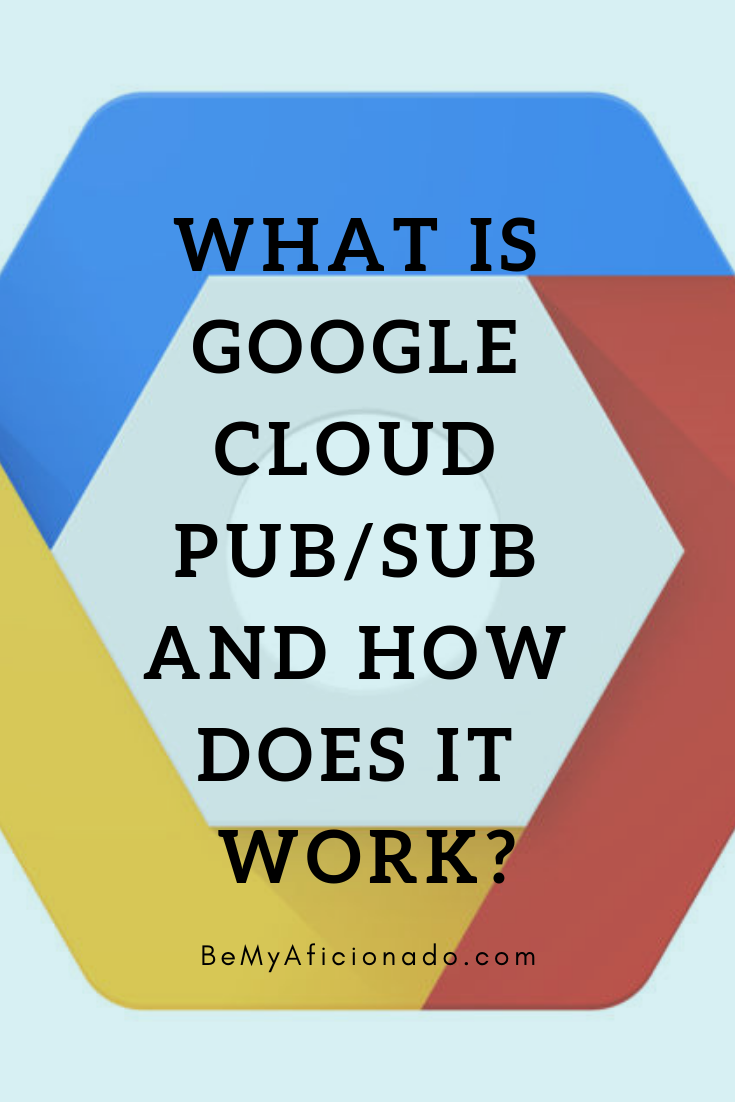 What-is-Google-Cloud-Pub_Sub-and-How-Does-it-Work