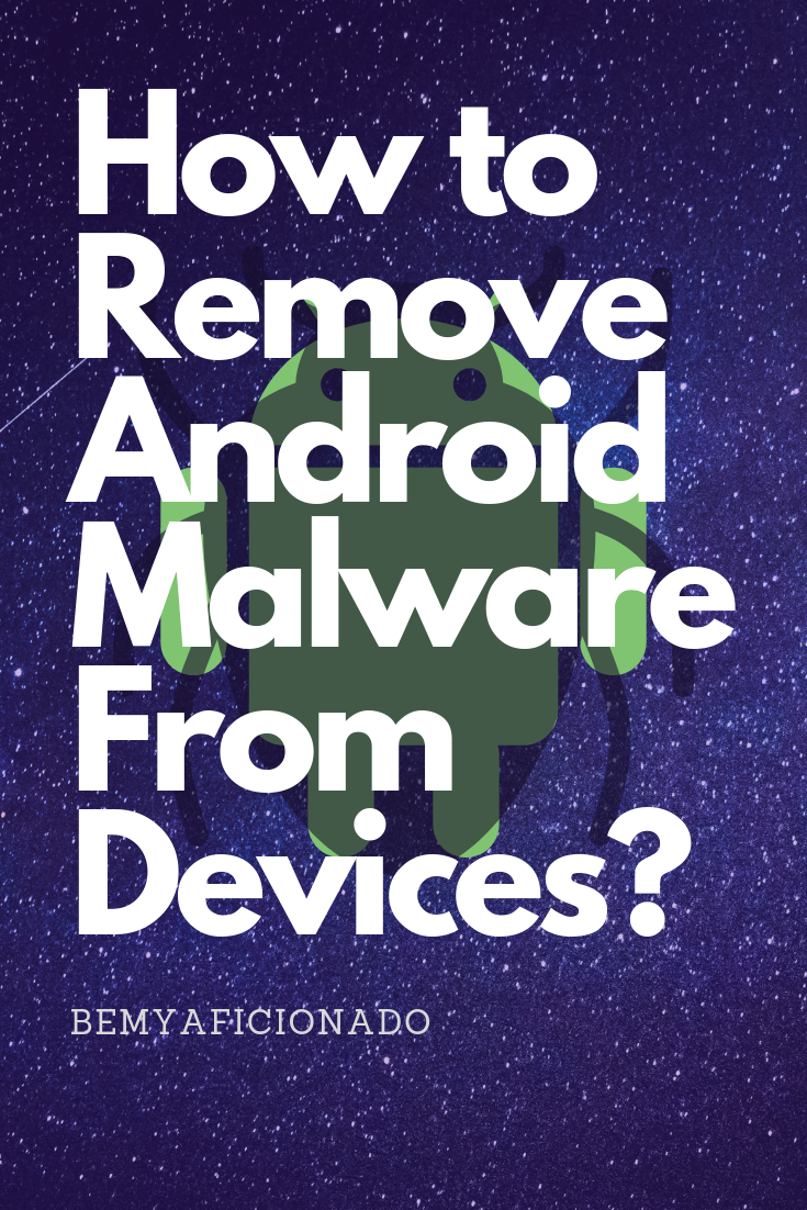 how-to-remove-malware-from-your-android-devices-cover-photo