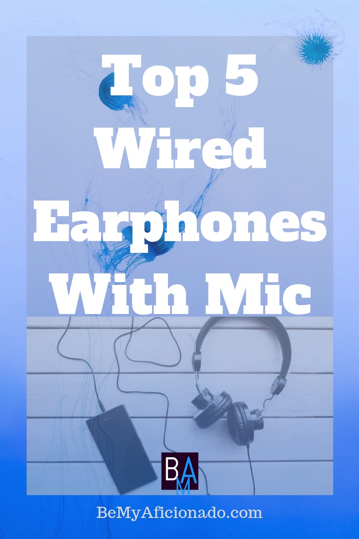 Top 5 Earphones With Mic