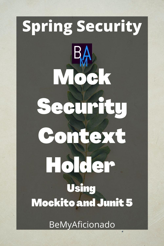 Spring Security Mock SecurityContextHolder