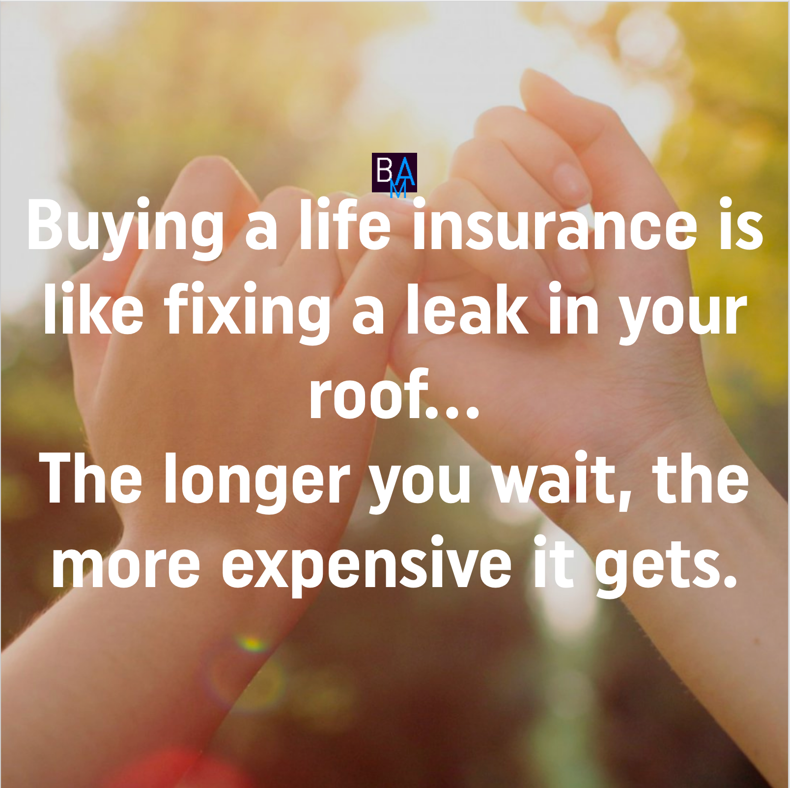 Insure yourself